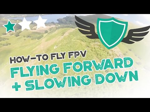 "How-to Fly FPV Quadcopters / Drone - ""FLYING FORWARD AND SLOWING DOWN"" - UC7Y7CaQfwTZLNv-loRCe4pA"