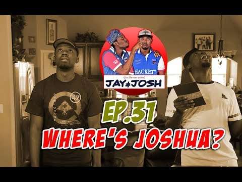 Jay & Josh series 31 (Where's Joshua)