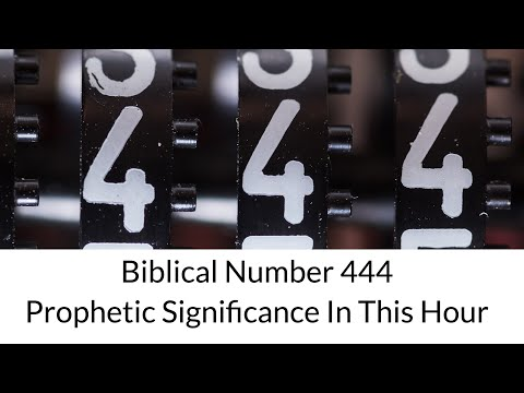Biblical Number 444: Prophetic Significance In This Hour