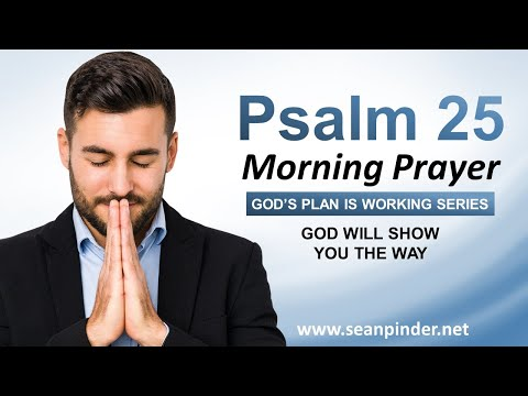 God WILL SHOW You the WAY - Morning Prayer