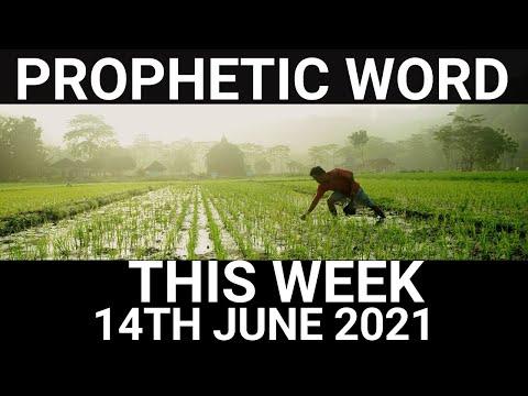 Prophetic Word for This Week 14 June 2021