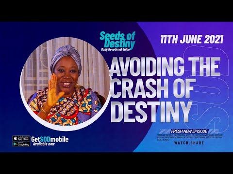 SEEDS OF DESTINY  FRIDAY JUNE 11, 2021