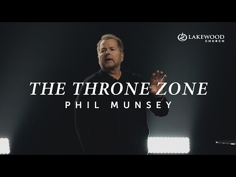 The Throne Zone  Phil Munsey