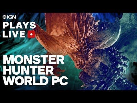 Monster Hunter World on PC Pre-Release Stream - IGN Plays Live - UCKy1dAqELo0zrOtPkf0eTMw
