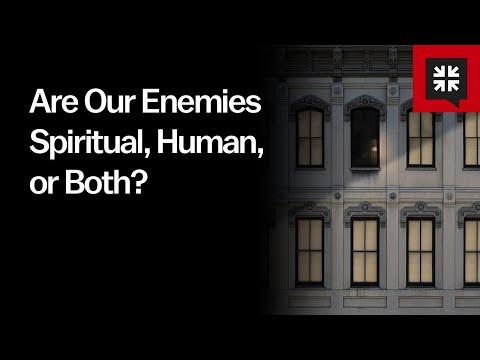 Are Our Enemies Spiritual, Human, or Both? // Ask Pastor John