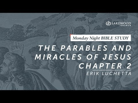 Erik Luchetta - The Parables and Miracles of Jesus, Chapter 2 (2019)