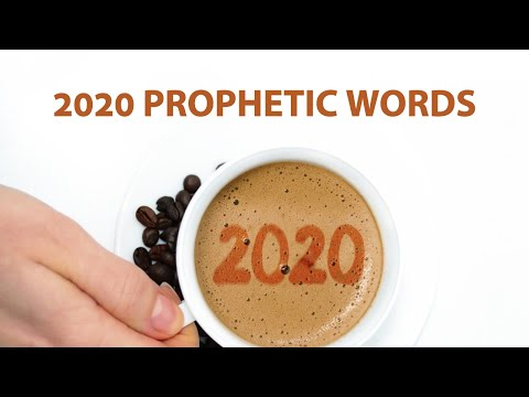Prophetic Words for 2020  Hear from Prophets You Can Trust & Get Equipped!