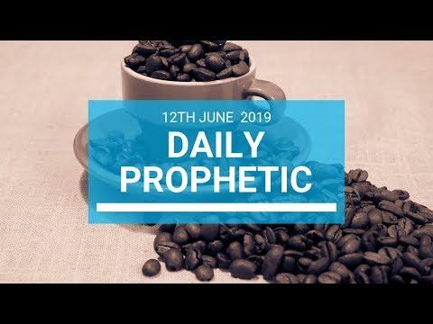 Daily Prophetic 12 June 2019   Word 1