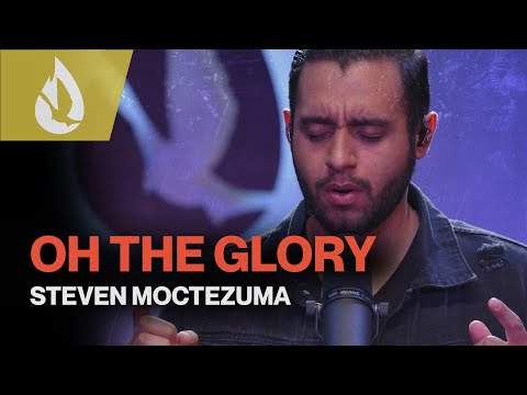 Oh The Glory (by Steve Fry)  Worship Cover by Steven Moctezuma