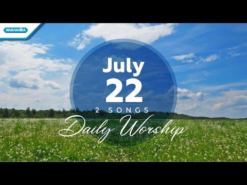 July 22  Jesus At The Center - Bagi Yesus Ku Serahkan // Daily Worship