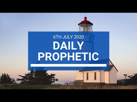 Daily Prophetic 6 July 2020 7 of 10