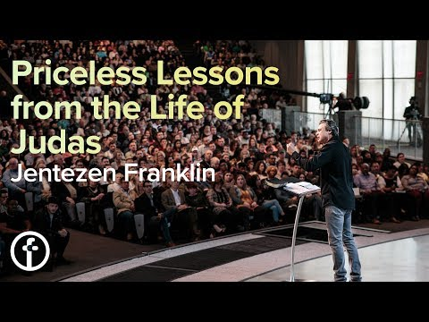Priceless Lessons from the Life of Judas  Pastor Jentezen Franklin