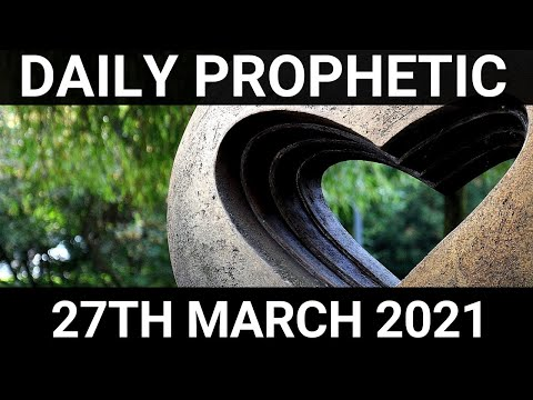 Daily Prophetic 27 March 2021 1 of 7