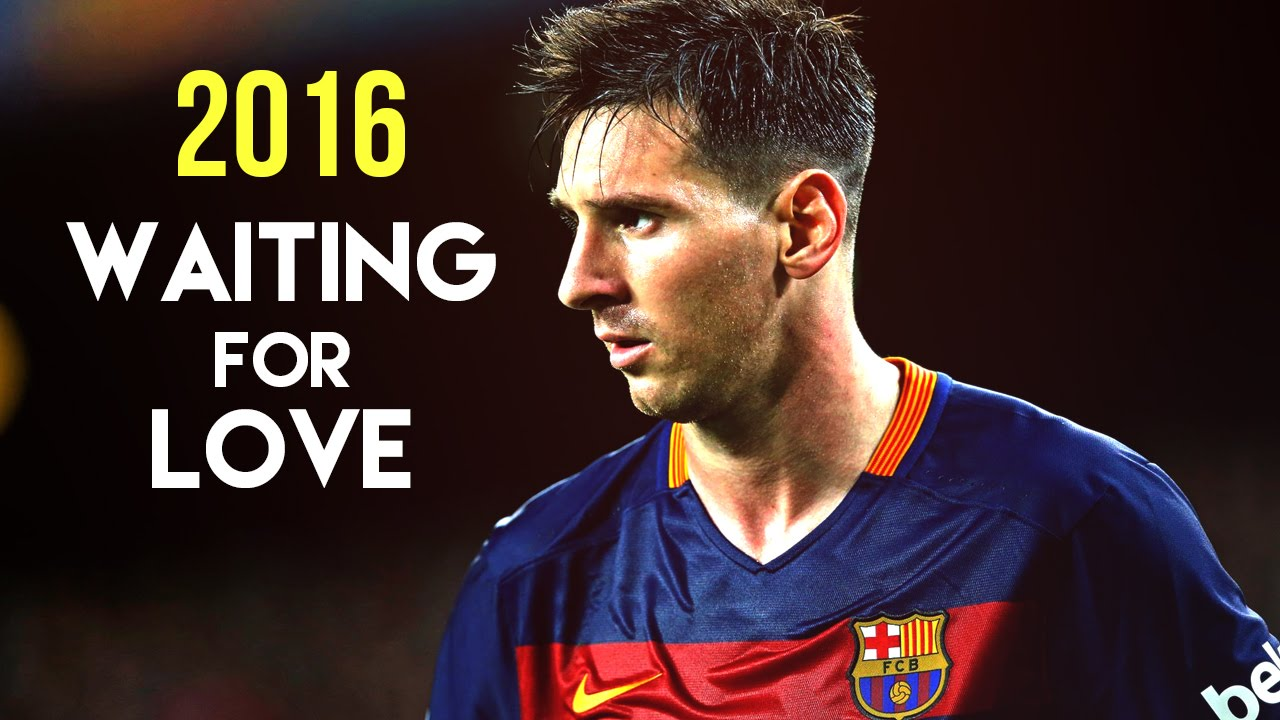 Lionel Messi - Waiting for Love | 2016 HD | f-sport lt