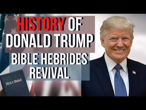 History of Donald Trump:  Bible Hebrides Revival  Dr. Clarence Sexton