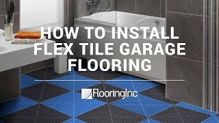 How to Install Flex Tile Garage Flooring