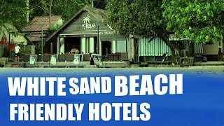 KOH CHANG Hotel, How To Make a Friendly Hotel?