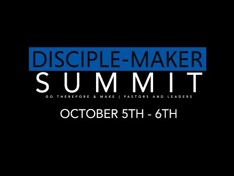The Disciple-Maker Summit