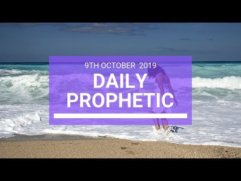Daily Prophetic 9 October Word 3