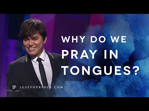 Why Do We Pray In Tongues?  Joseph Prince
