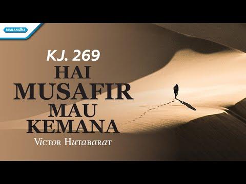 Victor Hutabarat - Hai Musafir Mau Kemana
