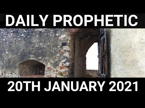Daily Prophetic 20 January 2021 3 of 7