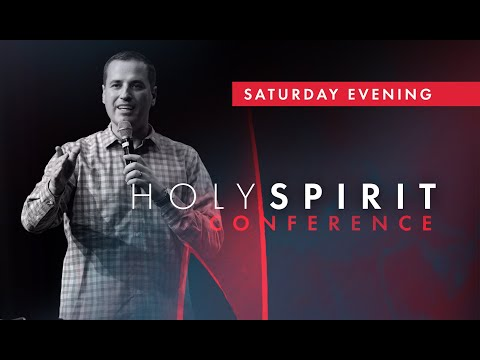 Holy Spirit Conference 2019  Saturday Evening