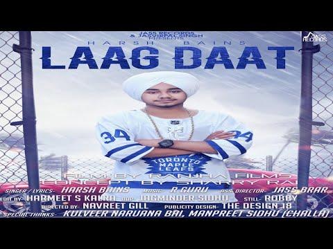 LAAG DAAT LYRICS - Harsh Bains | Punjabi Songs 2018