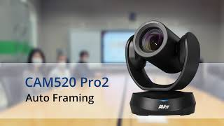 Quality video | CAM520 Pro2  Manual Framing + Auto Framing