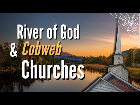 Prophetic Dream - River of God & CobWeb Churches
