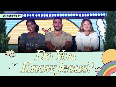 Do You Know Jesus?  VOUS CREW Live