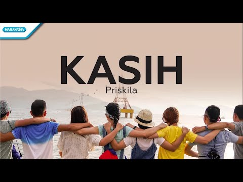 Kasih - Priskila (with lyric)