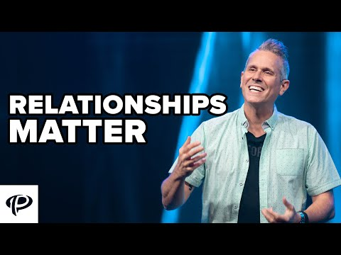 Relationships Matter // As It Is In Heaven Part Four // Pastor Rob Jones