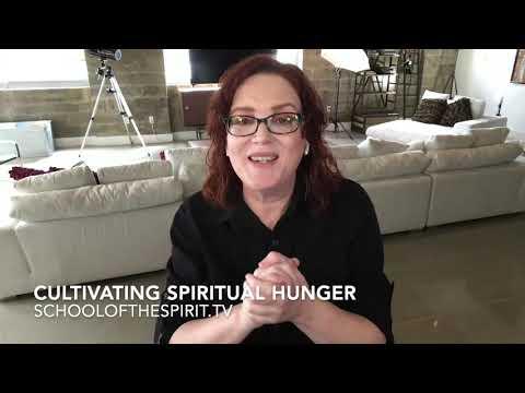 Cultivating Spiritual Hunger