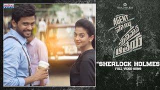 Sherlock Holmes Full Video Song 4K | Agent Sai Srinavasa Athreya  | Naveen Polishetty | Mark K Robin