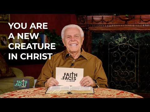 Faith the Facts with Jesse: You Are A New Creature In Christ  Jesse Duplantis