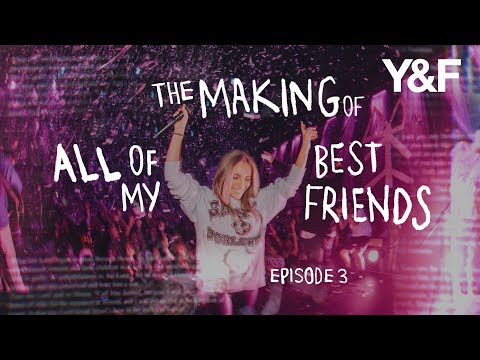 The Making of All of My Best Friends (Documentary Series) - Episode 3