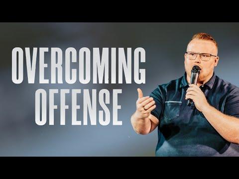 Overcoming Offense