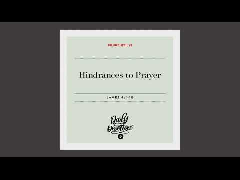 Hindrances to Prayer  Daily Devotional