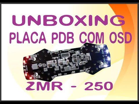 UNBOXING PLACA PDB COM OSD - PROJETO RACER ZMR-250 - UCY2zJv8Cl4aJB9xSCiVtgKg
