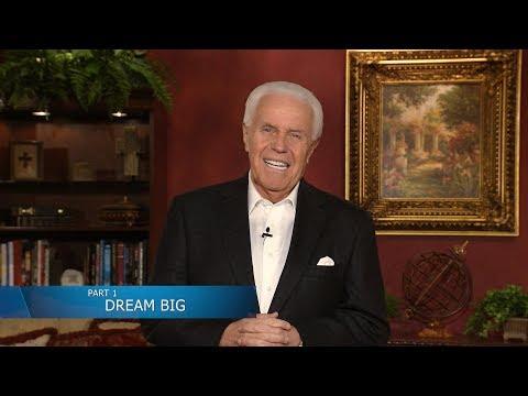 Dream Big (Part 1)