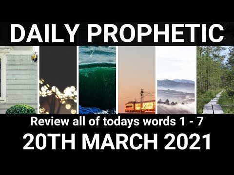 Daily Prophetic 20 March 2021 All Words