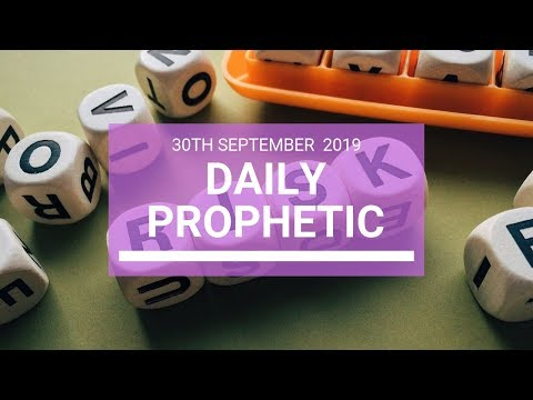 Daily Prophetic 30 September   Word 4