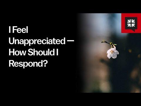 I Feel Unappreciated  How Should I Respond? // Ask Pastor John
