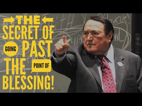 THE POWER SECRET OF GOING PAST THE POINT OF BLESSING!