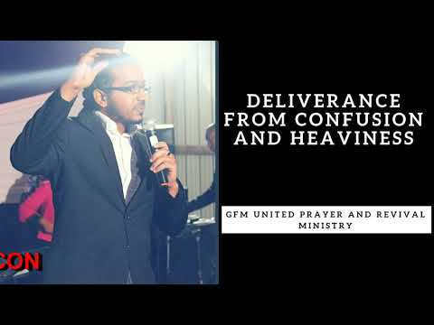 BREAKING CONFUSION AND HEAVINESS, Sunday Powerful Deliverance Prayers