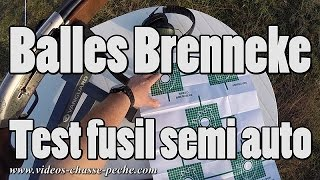 Balles Brenneke, test fusil semi auto (Browning Maxus)