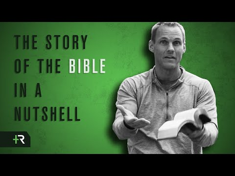 David Platt - The Story of the Bible in a Nutshell