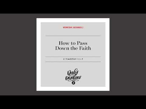 How to Pass Down the Faith   Daily Devotional