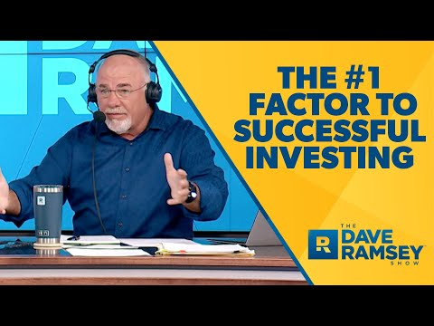 Literally the #1 Factor to Successful Investing - EPIC Dave Ramsey Rant